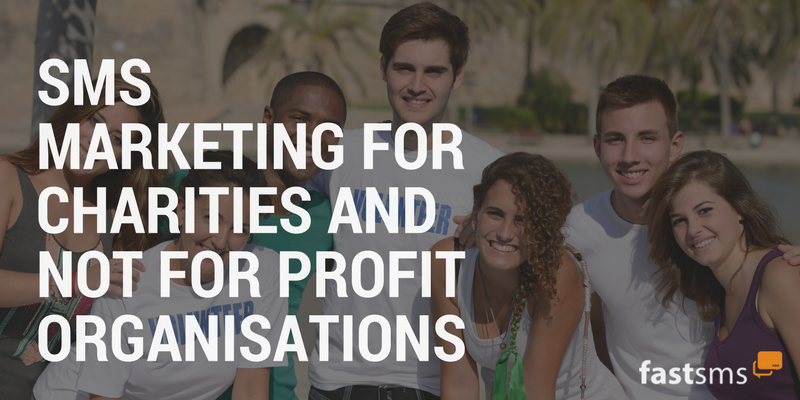 SMS Marketing for Charities and Not For Profit Organisations