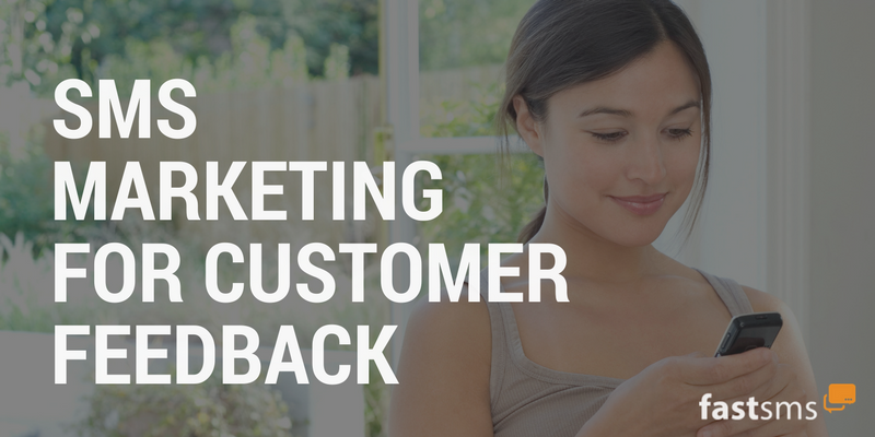 SMS Marketing for Customer Feedback