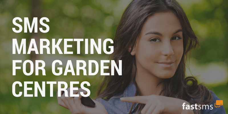 SMS Marketing for Garden Centres