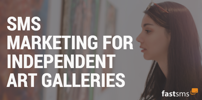 SMS Marketing for Independent Art Galleries