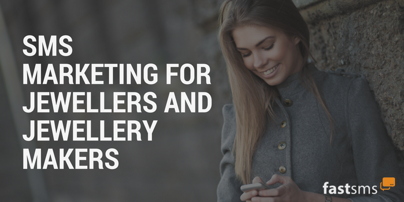 SMS Marketing for Jewellers and Jewellery Makers