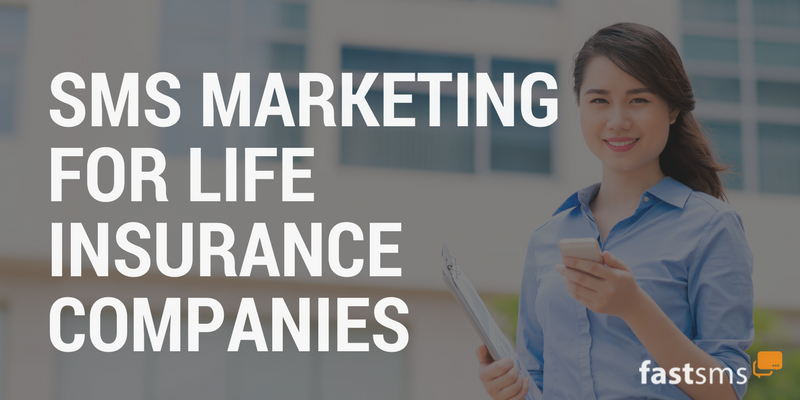 SMS Marketing tips for Life Insurance companies