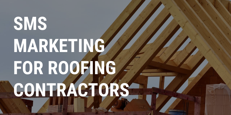 SMS Marketing for Roofing Contractors | Fastsms