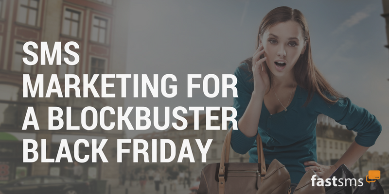 SMS Marketing for a blockbuster Black Friday