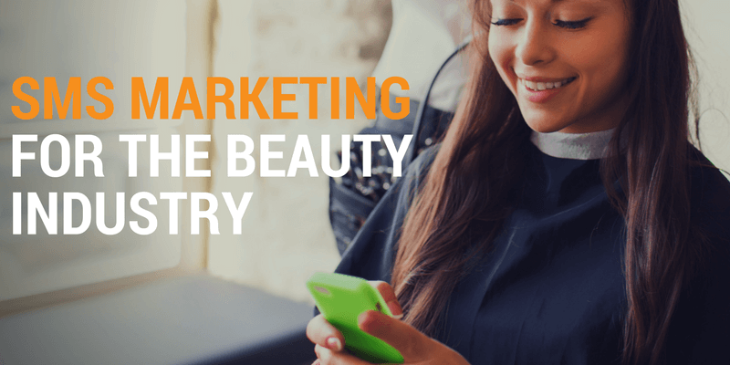 SMS Marketing for the Beauty Industry