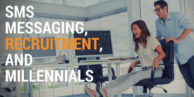 SMS Messaging, Recruitment, and Millennials