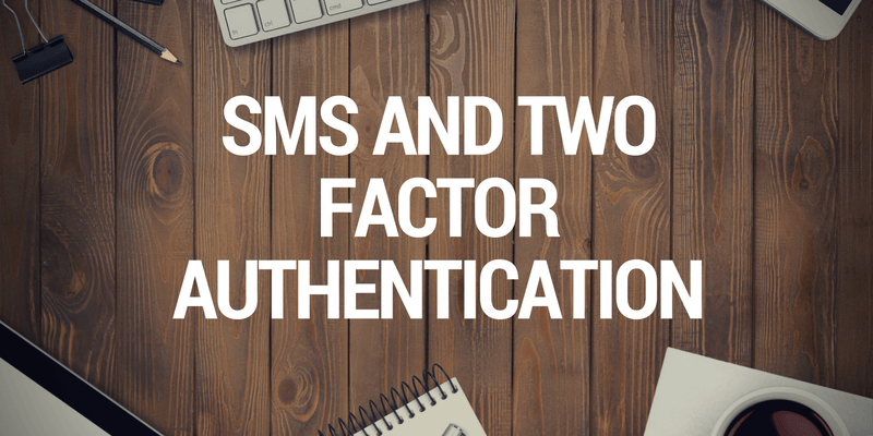 two factor authentication with sms