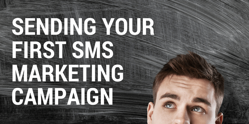 first sms marketing campaign