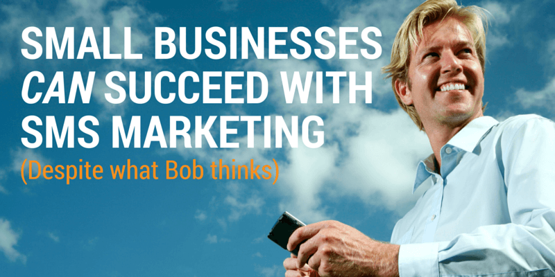 Small businesses can succeed with SMS marketing