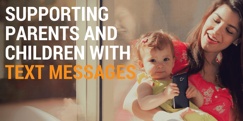 Supporting Parents and Children with Text Messages