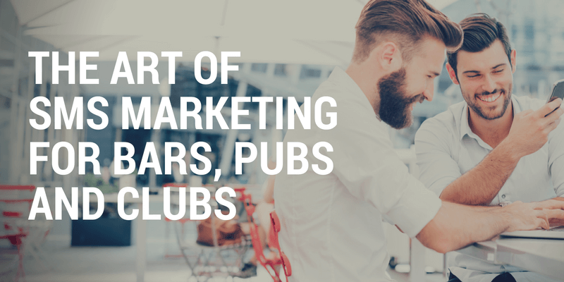 sms marketing for bars, pubs and clubs