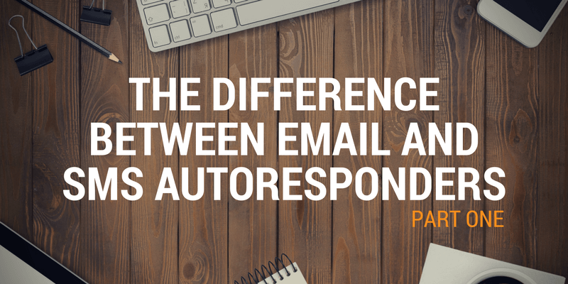 email and sms autoresponders
