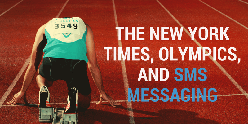 The New York Times, Olympics, And SMS Messaging