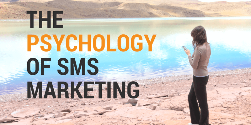 Psychology Of SMS Marketing
