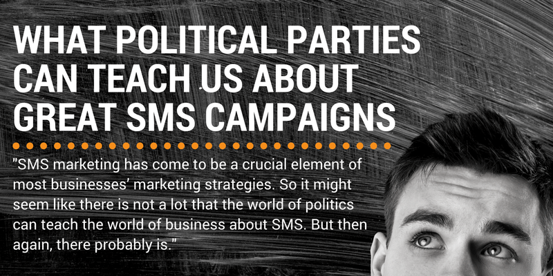 sms marketing lessons from political parties