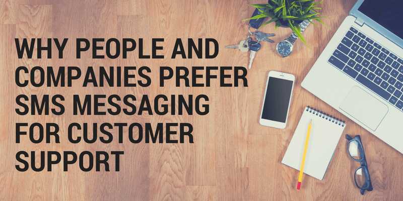 SMS Messaging for Customer Support
