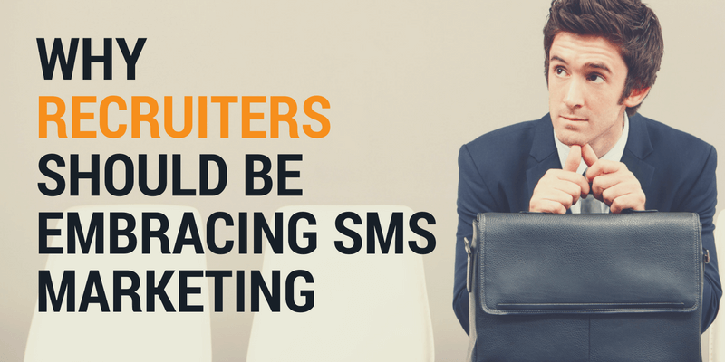 sms marketing for recruiters