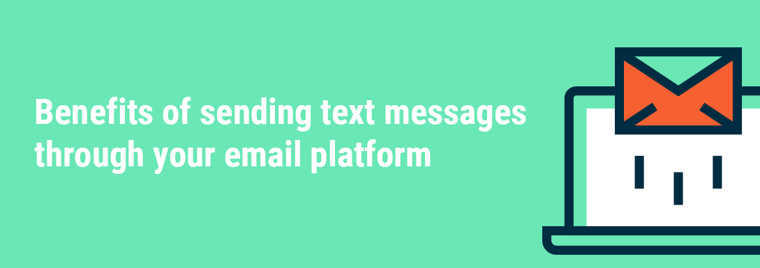 Benefits of email to SMS