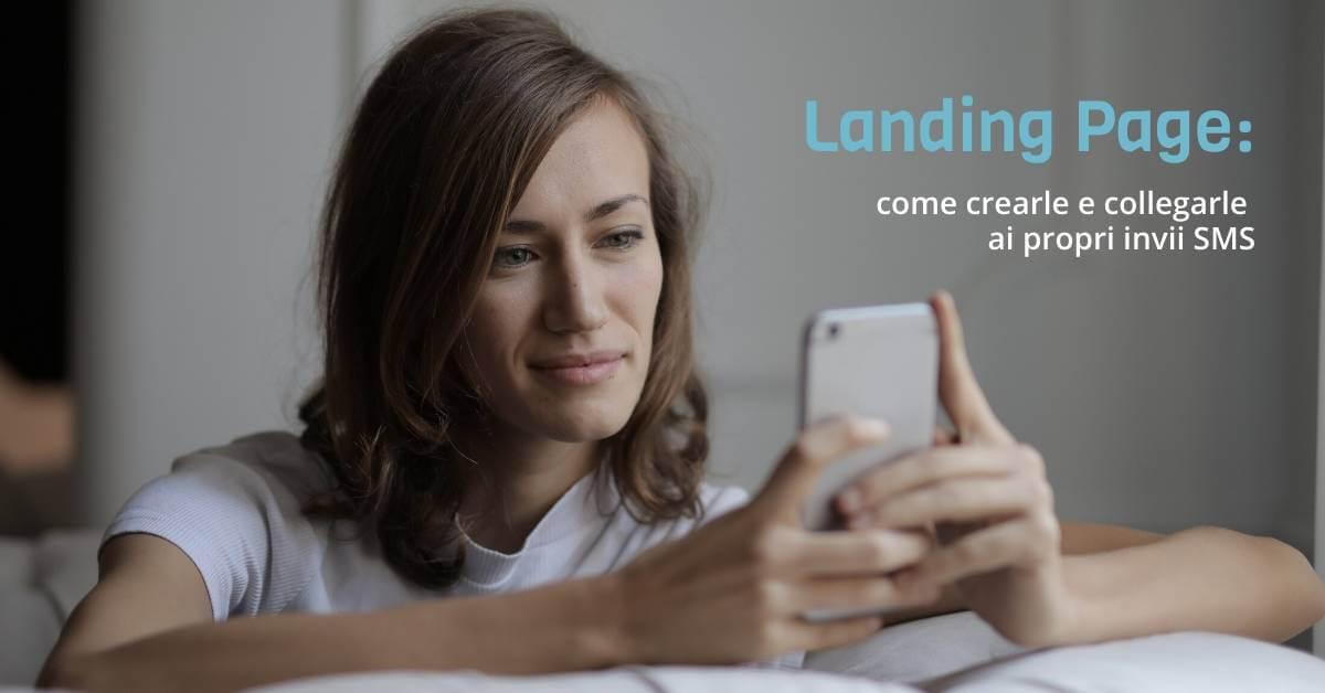 Come creare Landing Page per campagne SMS