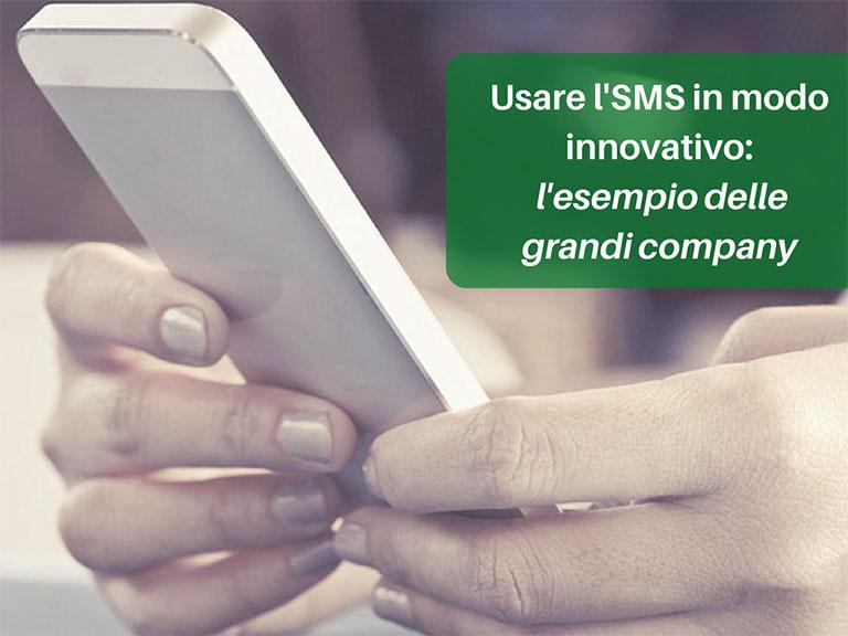 SMS e customer journey L'uso innovativo dell'SMS nelle grandi company