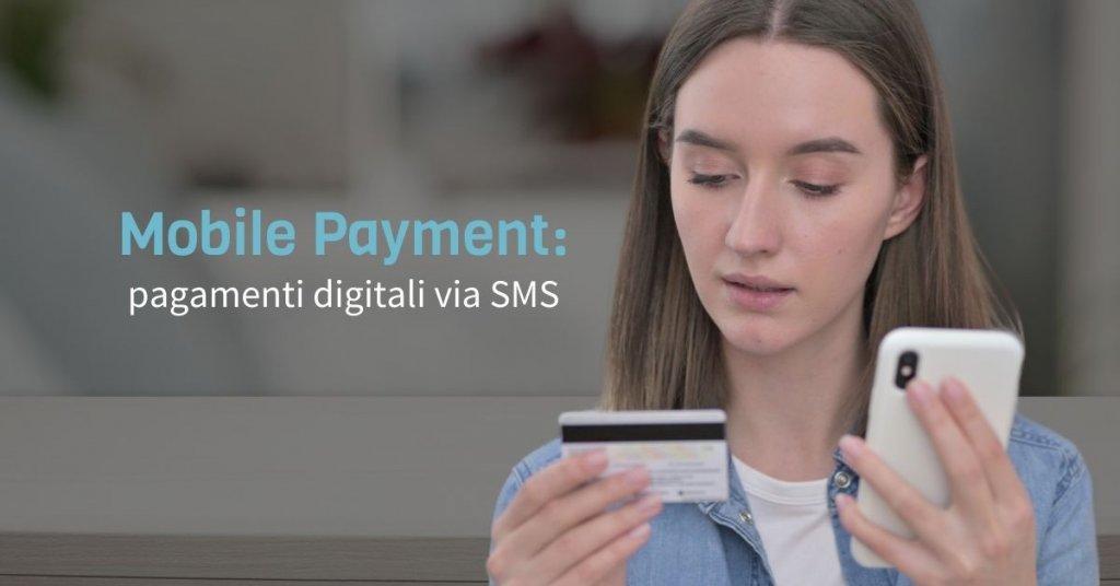 Mobile Payment - Ricevere pagamenti a distanza via SMS