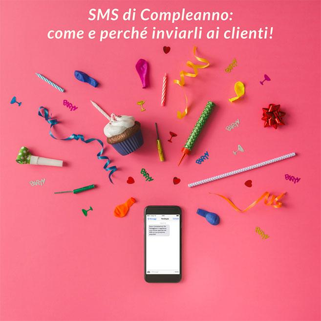 SMS di compleanno ai clienti - Come e perché inviarli