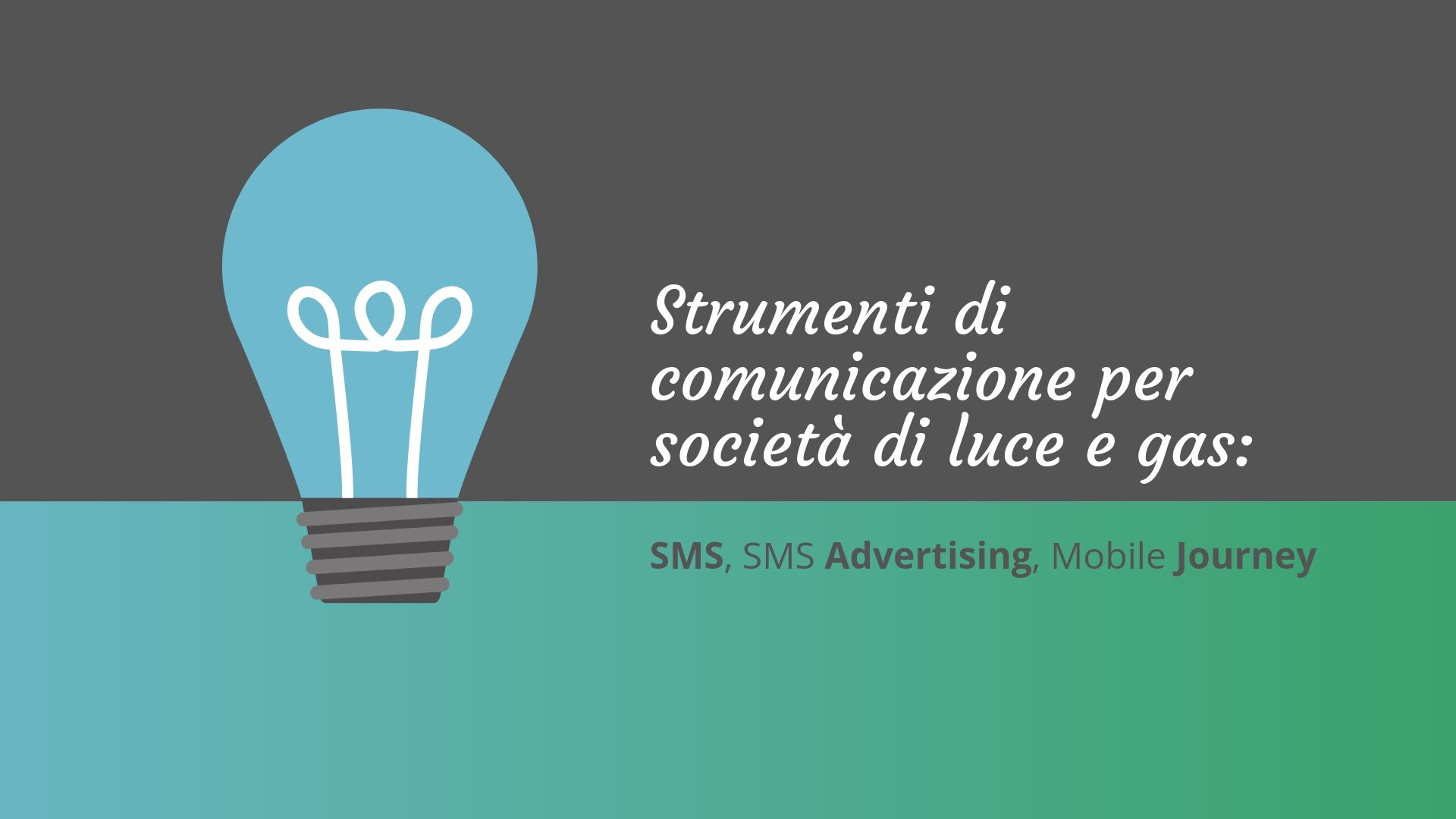 SMS per società di gas e luce - SMS per le utenze