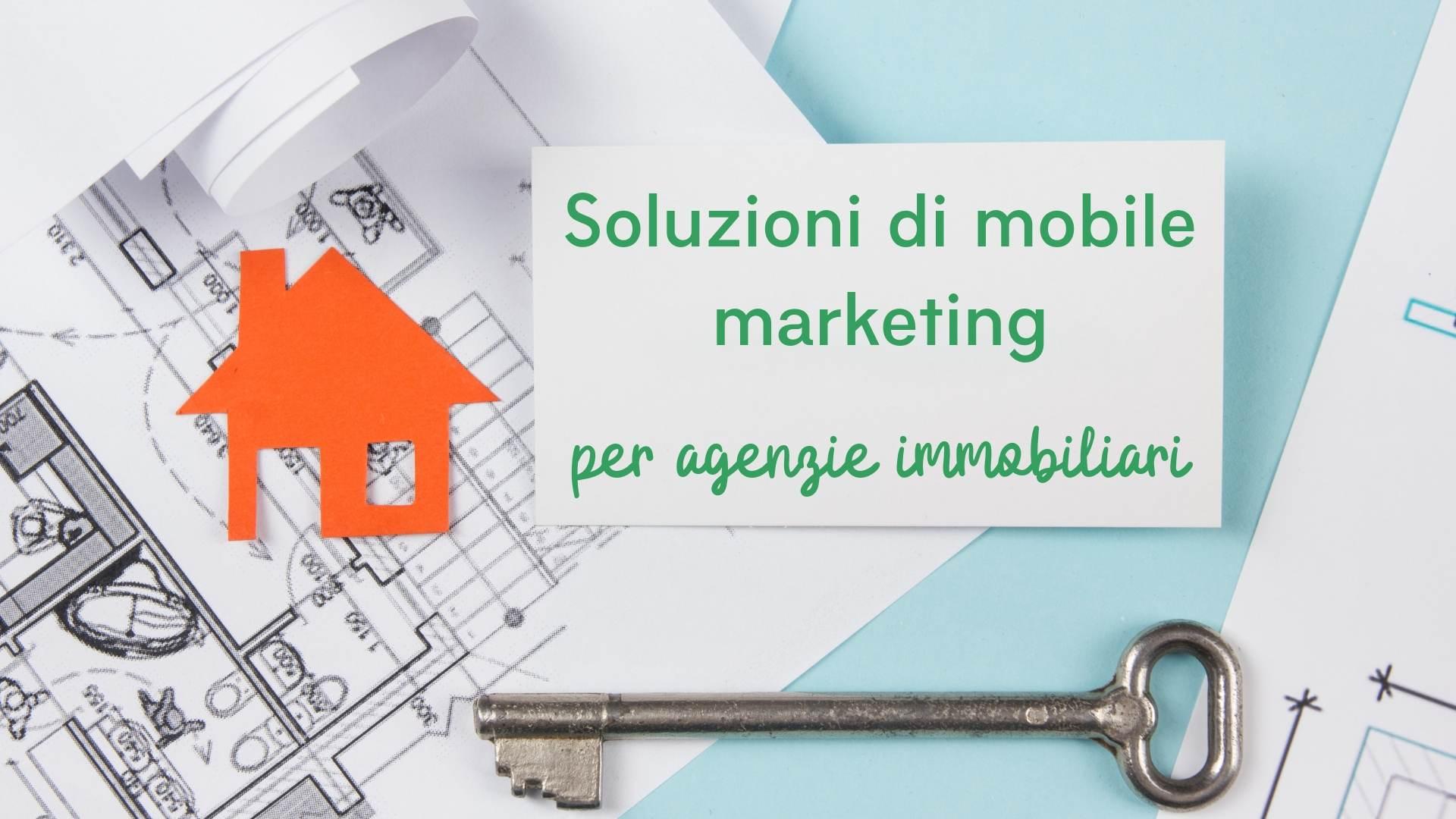 Soluzione di mobile marketing per agenzie immobiliari