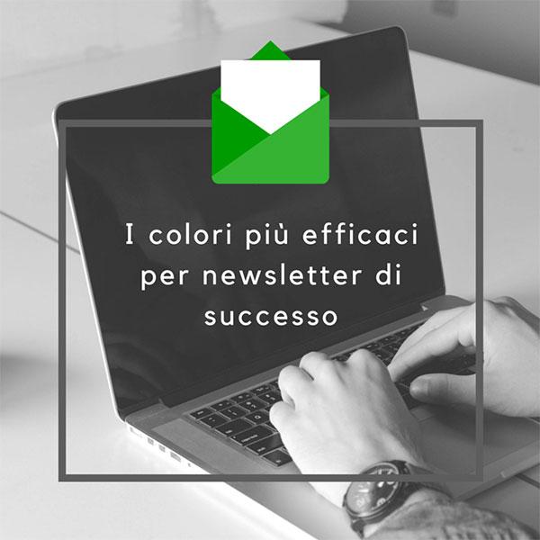 colori giusti per le newsletter come sceglierli