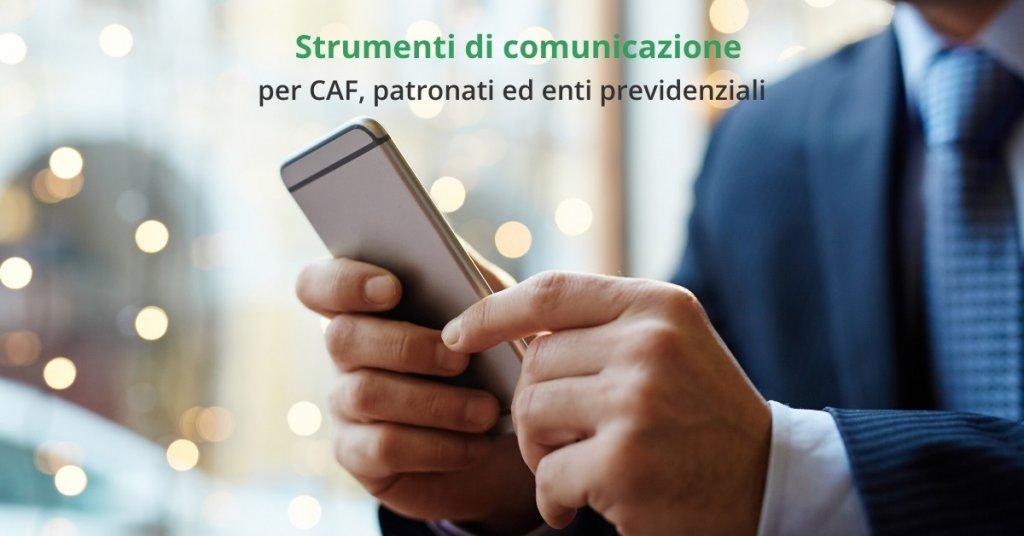 servizi di comunicazione per CAF, patronati ed enti previdenziali