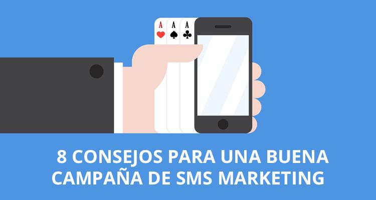 8 consejos campaña de SMS Marketing