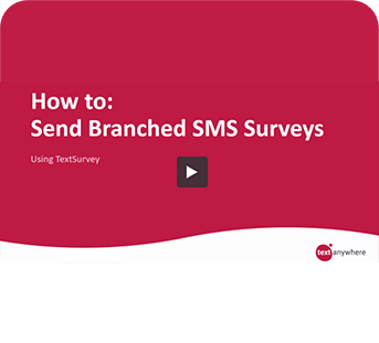 How to video: Send branched SMS surveys