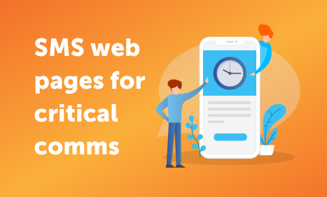SMS web pages for critical comms