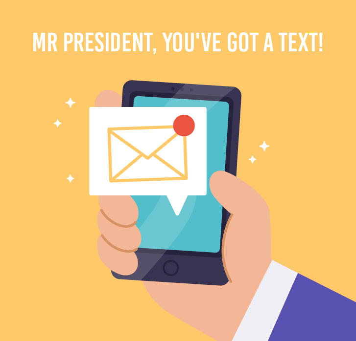 Illustration titled Mr president you've got a text