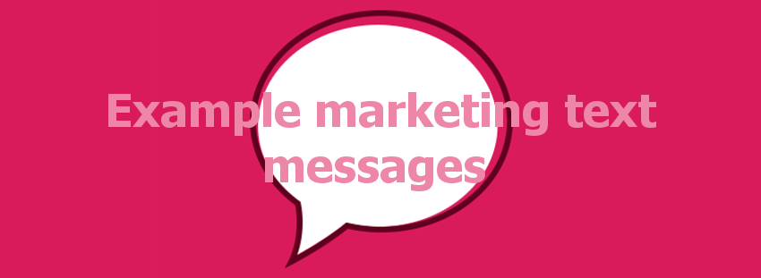 Example marketing text messages