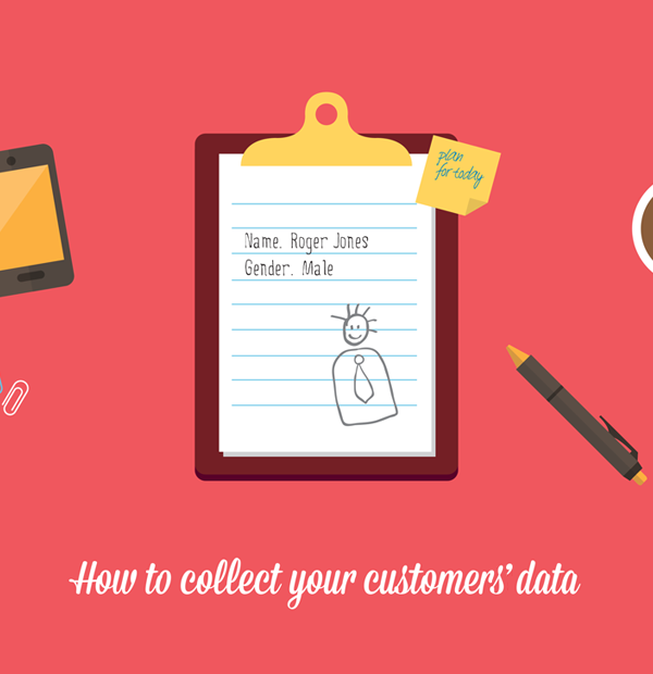 How to collect customers data