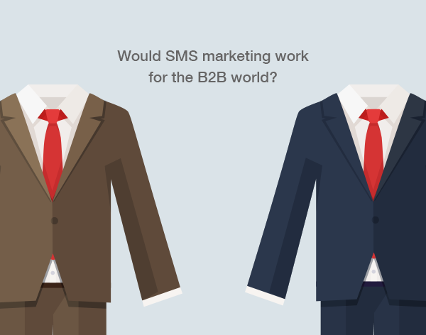 SMS marketing for the B2B workplace