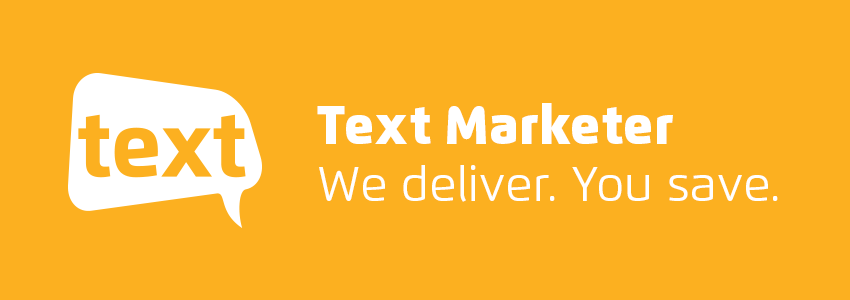 Text Marketer we deliver you save