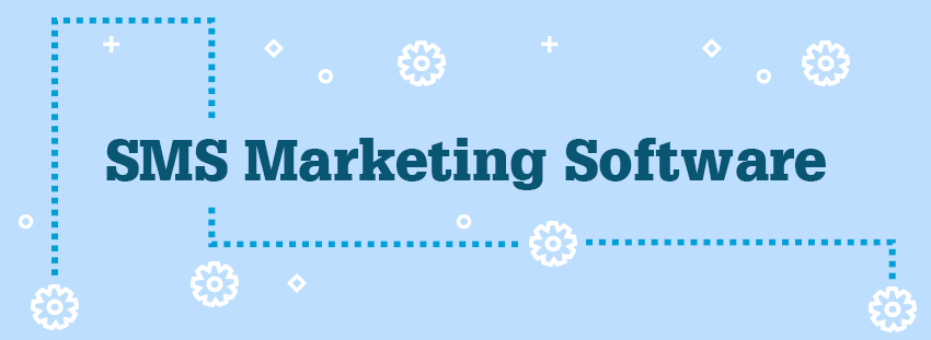 What is sms marketing software