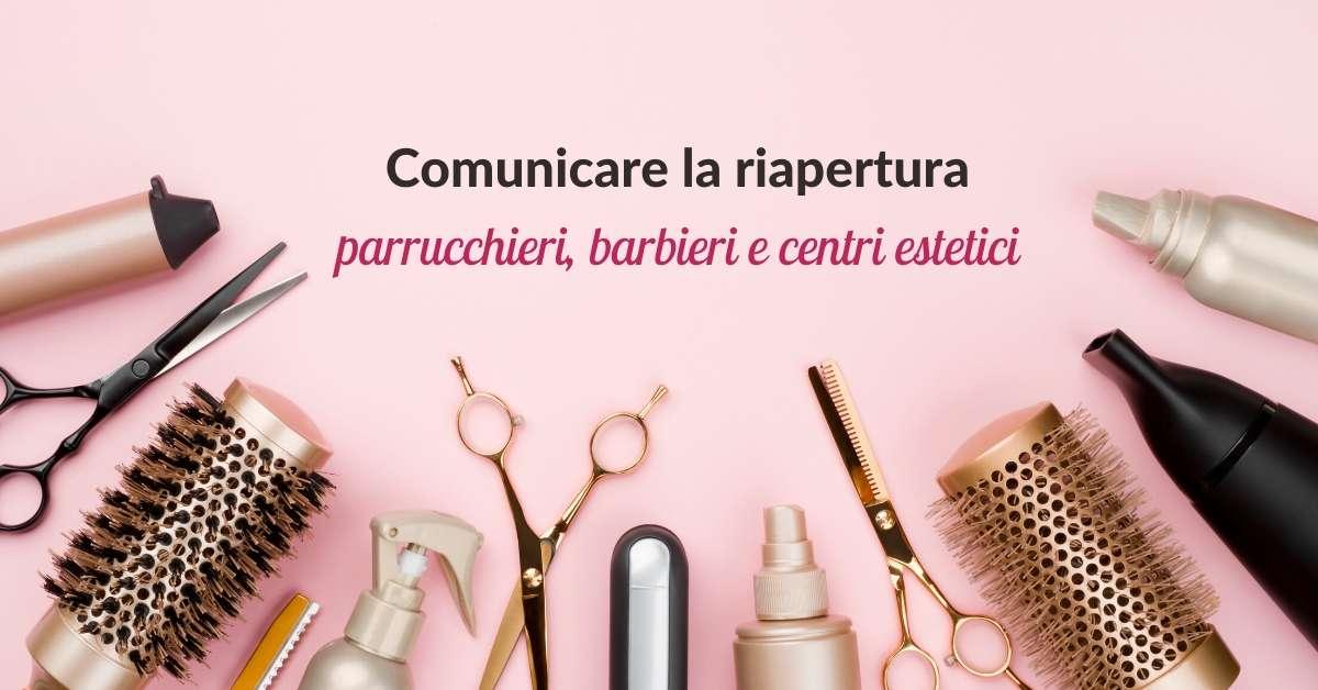 Comunicare la riapertura - parrucchieri