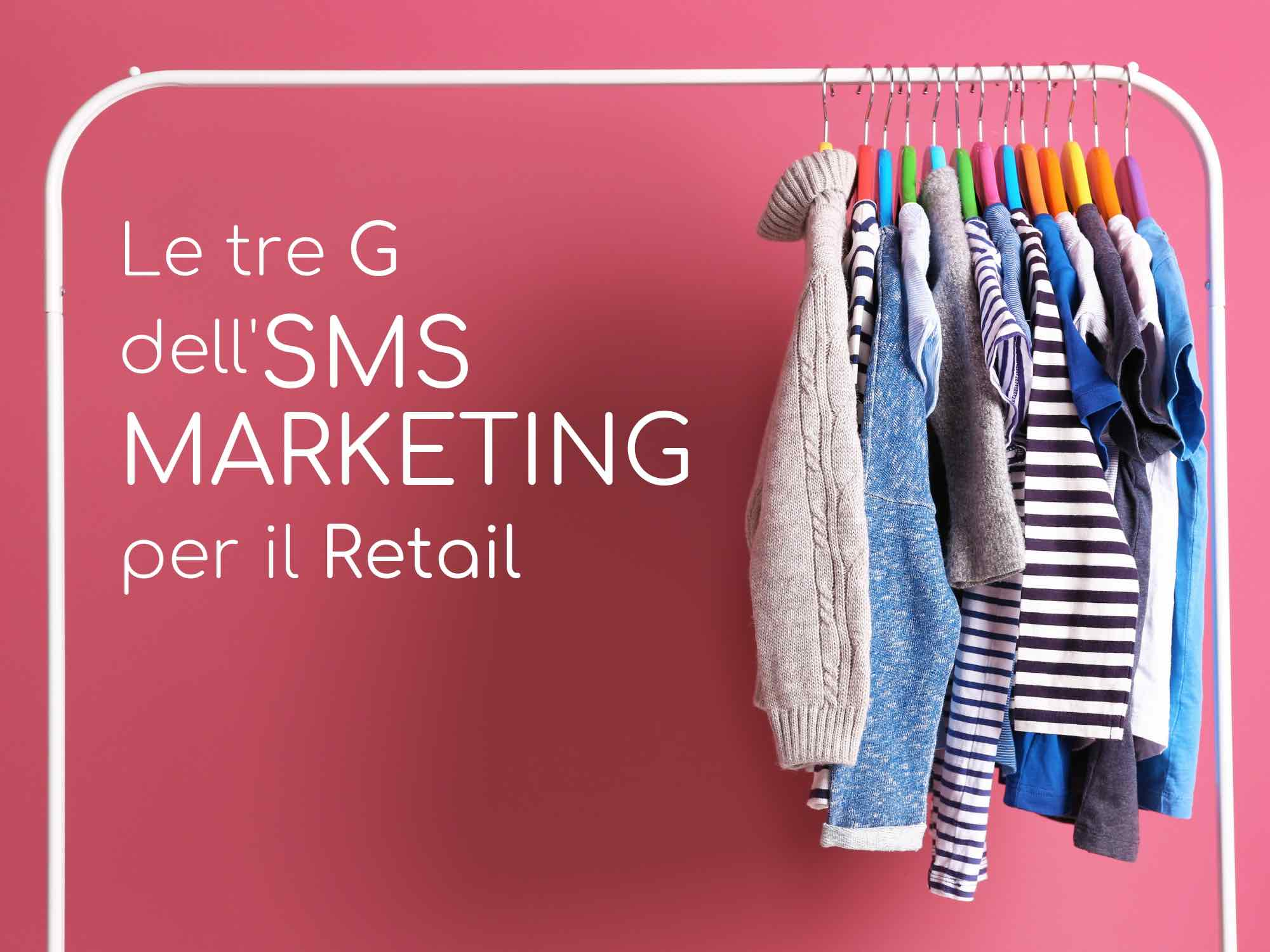 Le tre G dell'SMS Marketing per il retail - Trendoo SMS