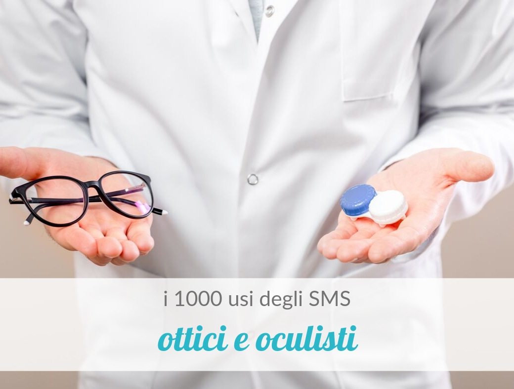 SMS per ottici e oculisti