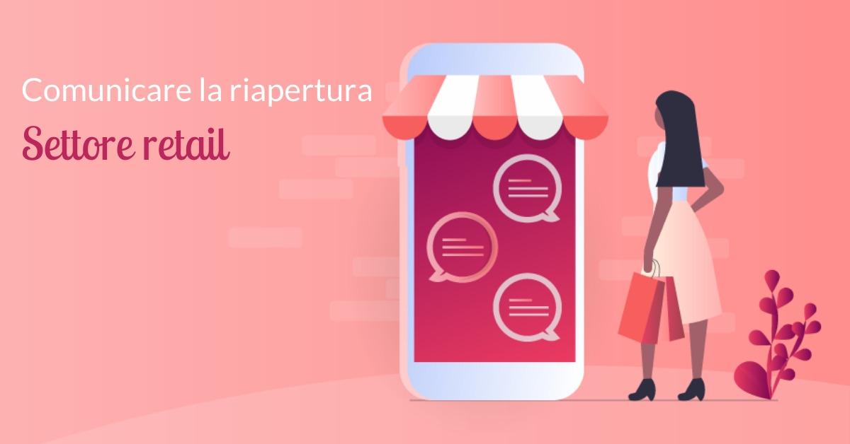 comunicare riapertura settore retail